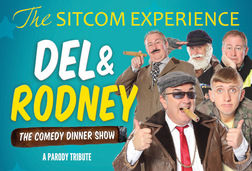 Del & Rodney: The Comedy Dinner Show
