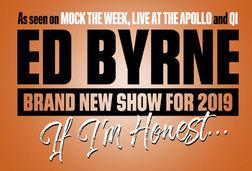 Ed Byrne: If I'm Honest