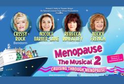 Menopause The Musical 2 - Cruising Through Menopause