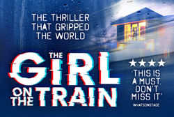 UK & Ireland Tour of THE GIRL ON THE TRAIN at the Alhambra Theatre, Bradford this September