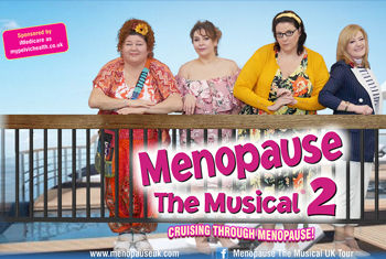 Menopause the Musical 2: Cruising Through Menopause