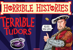 Photo for Horrible Histories - Terrible Tudors