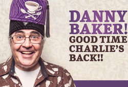 Photo for Danny Baker: Good Time Charlie's Back!