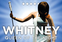 Photo for Whitney: Queen of the Night